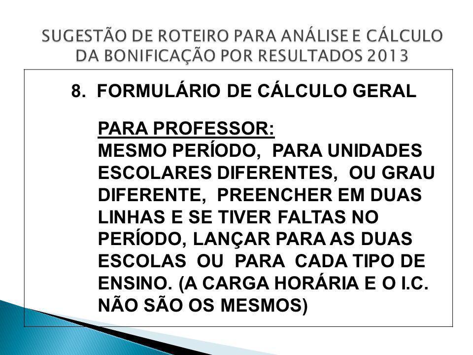 8. FORMULÁRIO DE CÁLCULO GERAL PARA PROFESSOR: