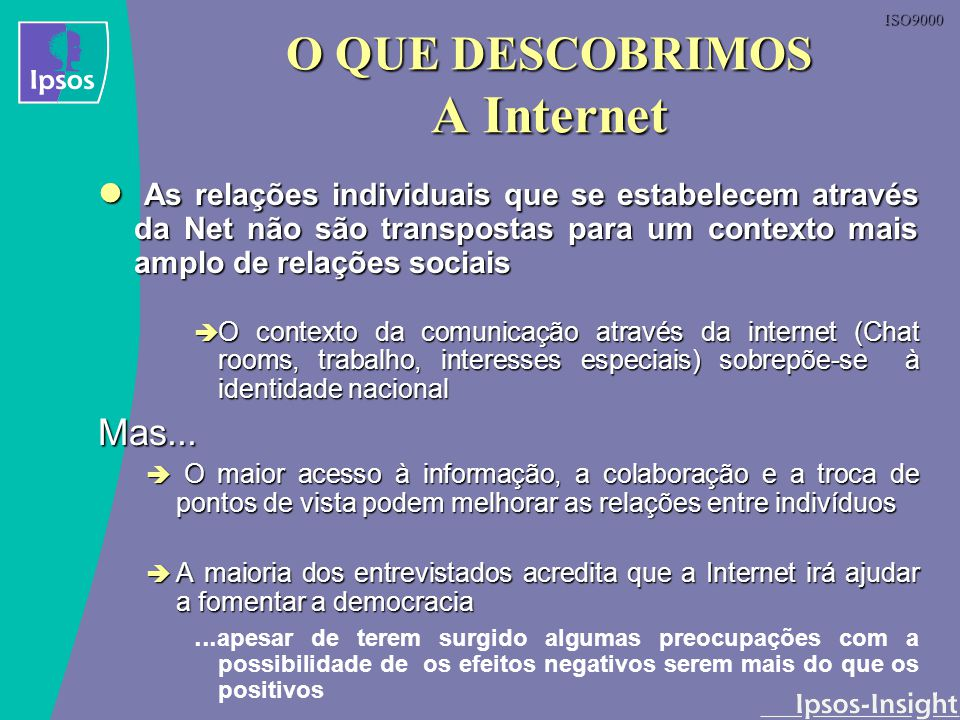 O QUE DESCOBRIMOS A Internet