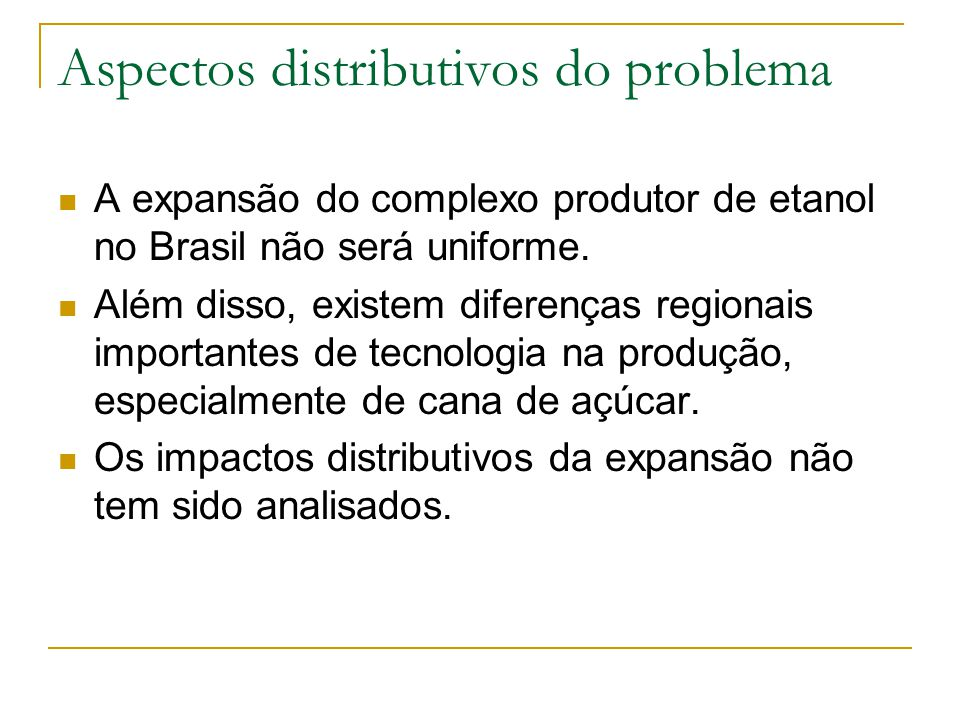 Aspectos distributivos do problema