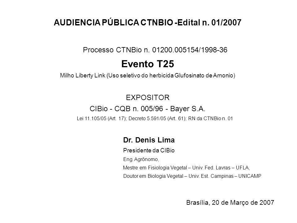 AUDIENCIA PÚBLICA CTNBIO -Edital n. 01/2007