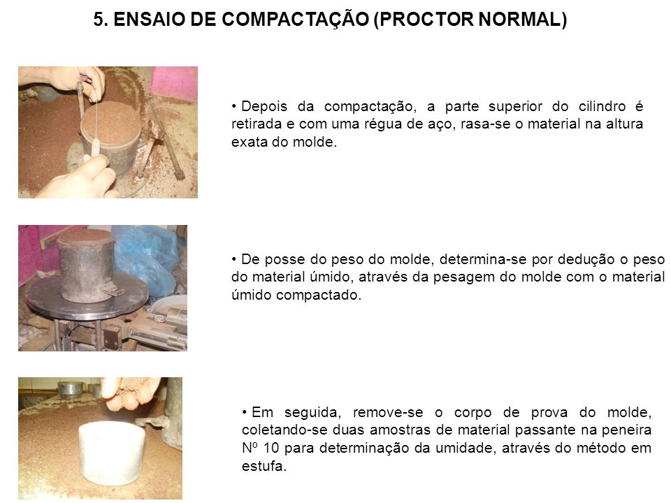 5. ENSAIO DE COMPACTAÇÃO (PROCTOR NORMAL)