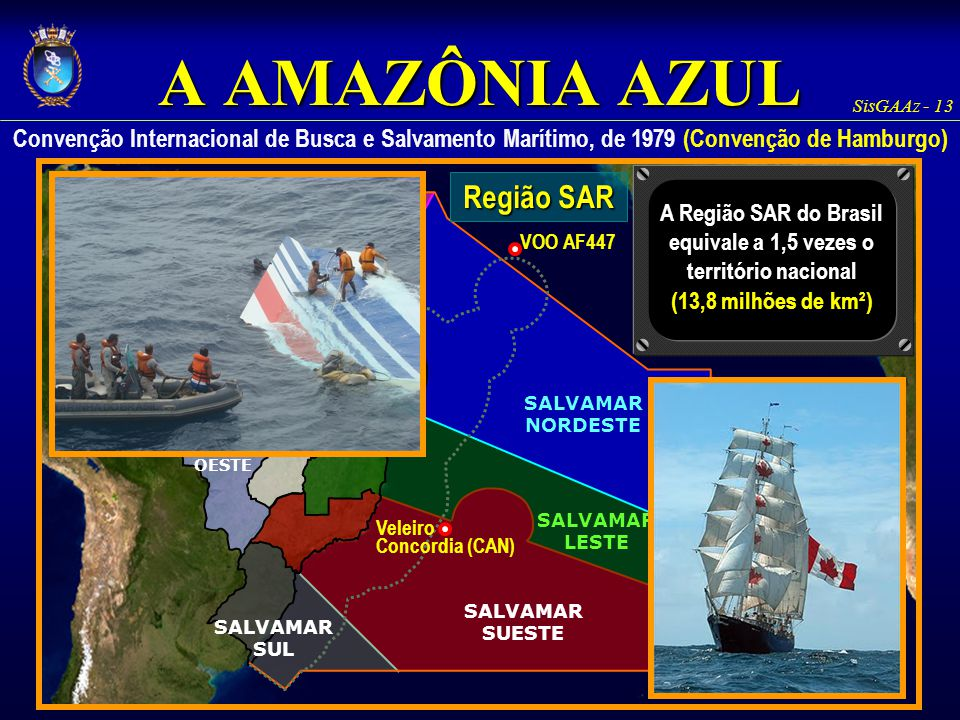 A Região SAR do Brasil equivale a 1,5 vezes o território nacional