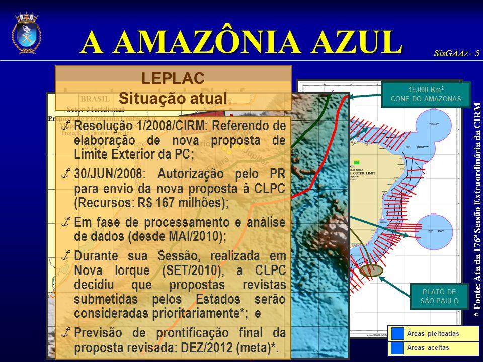 A AMAZÔNIA AZUL LEPLAC Situação atual
