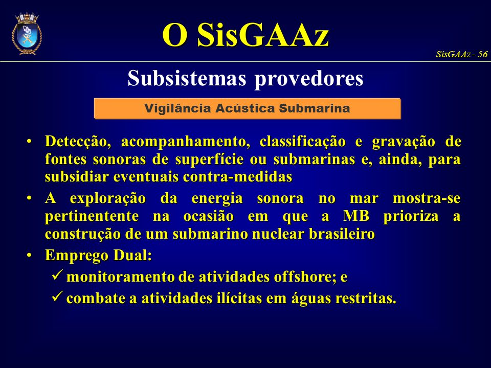 Subsistemas provedores Vigilância Acústica Submarina