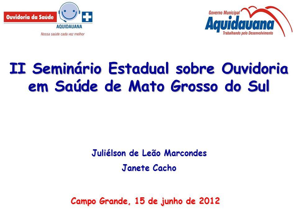 II Seminário Estadual sobre Ouvidoria em Saúde de Mato Grosso do Sul