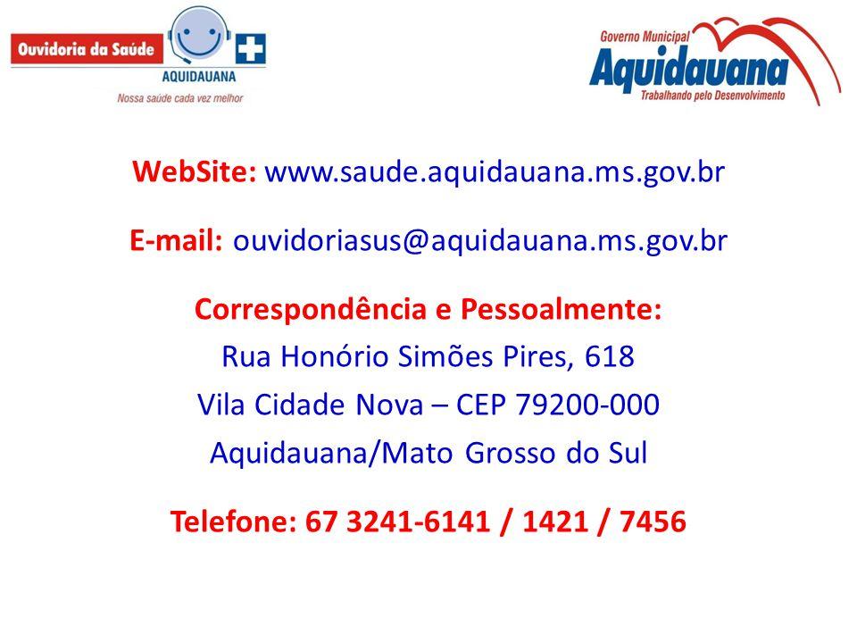 WebSite: www.saude.aquidauana.ms.gov.br