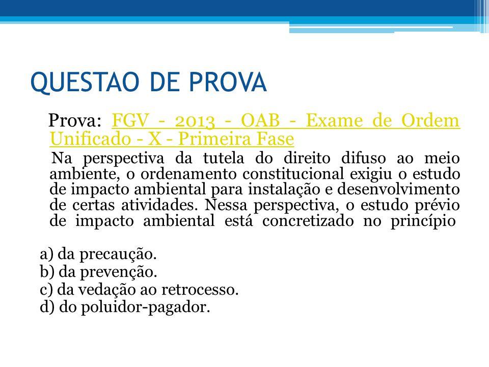 QUESTAO DE PROVA Prova: FGV - 2013 - OAB - Exame de Ordem Unificado - X - Primeira Fase.