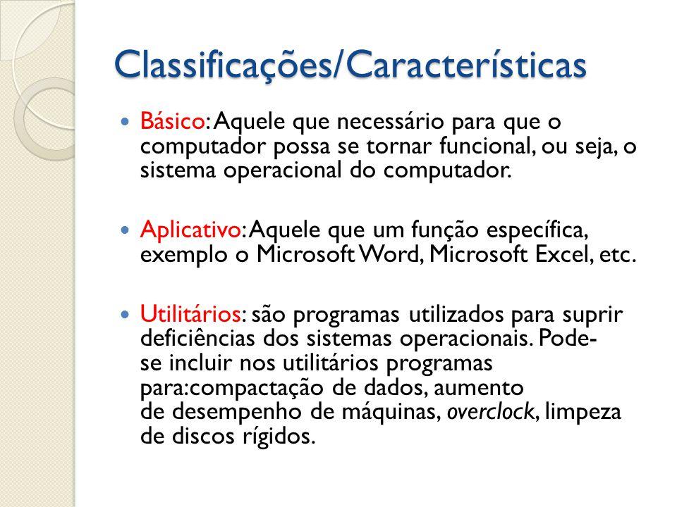Classificações/Características