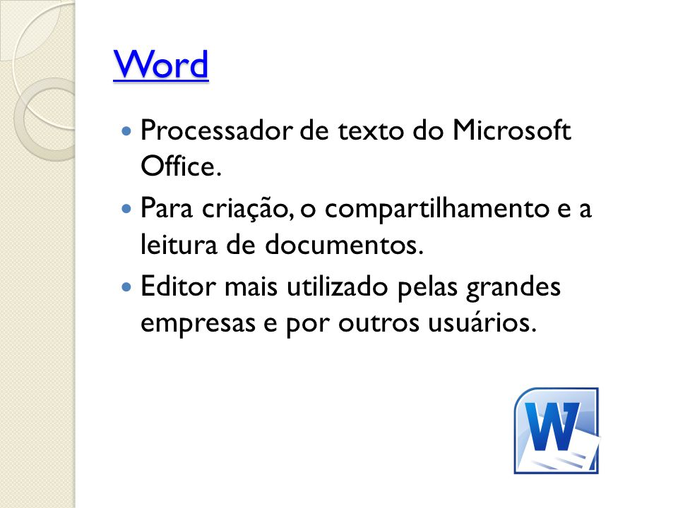 Word Processador de texto do Microsoft Office.