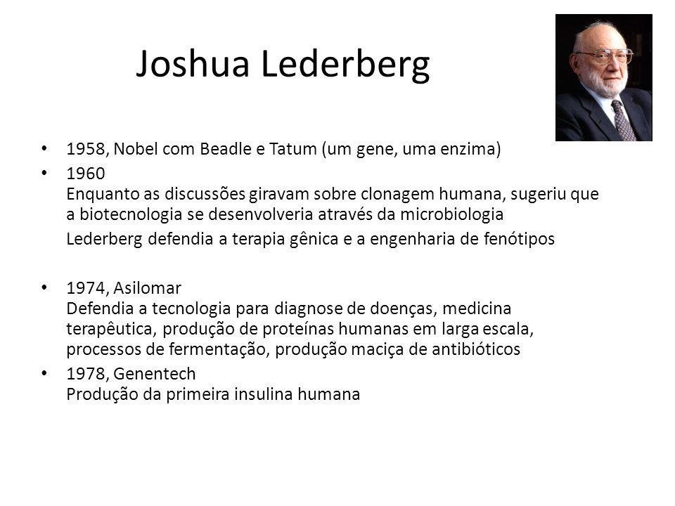 Joshua Lederberg 1958, Nobel com Beadle e Tatum (um gene, uma enzima)