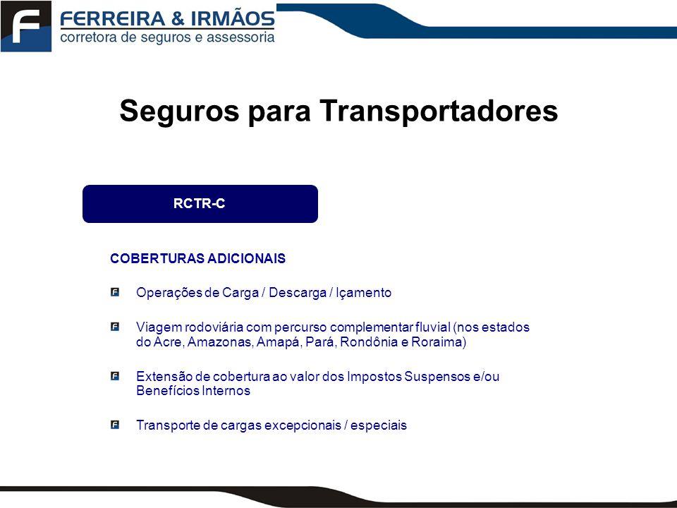 Seguros para Transportadores COBERTURAS ADICIONAIS