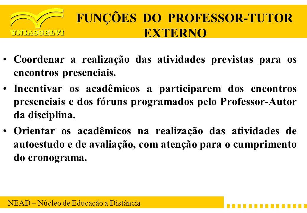 FUNÇÕES DO PROFESSOR-TUTOR EXTERNO