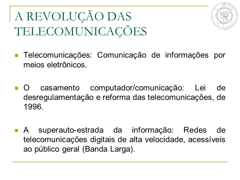 A REVOLUÇÃO DAS TELECOMUNICAÇÕES