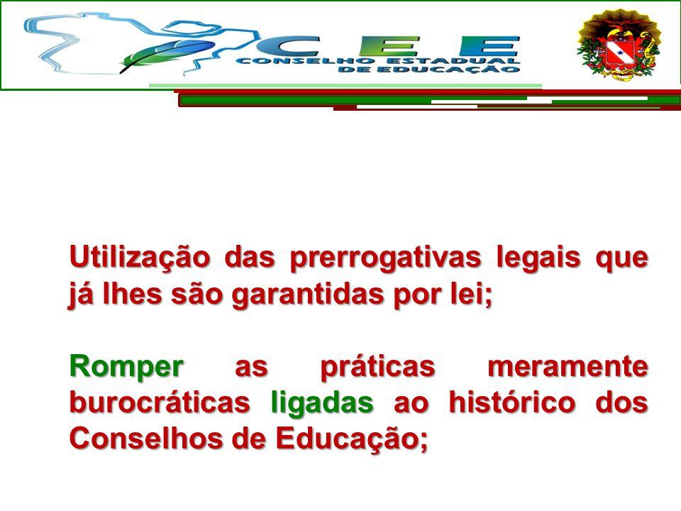 Utilização das prerrogativas legais que já lhes são garantidas por lei;