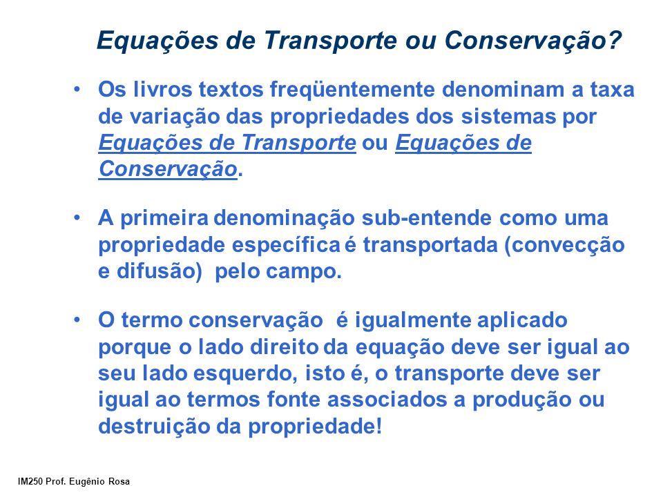 Equações de Transporte ou Conservação