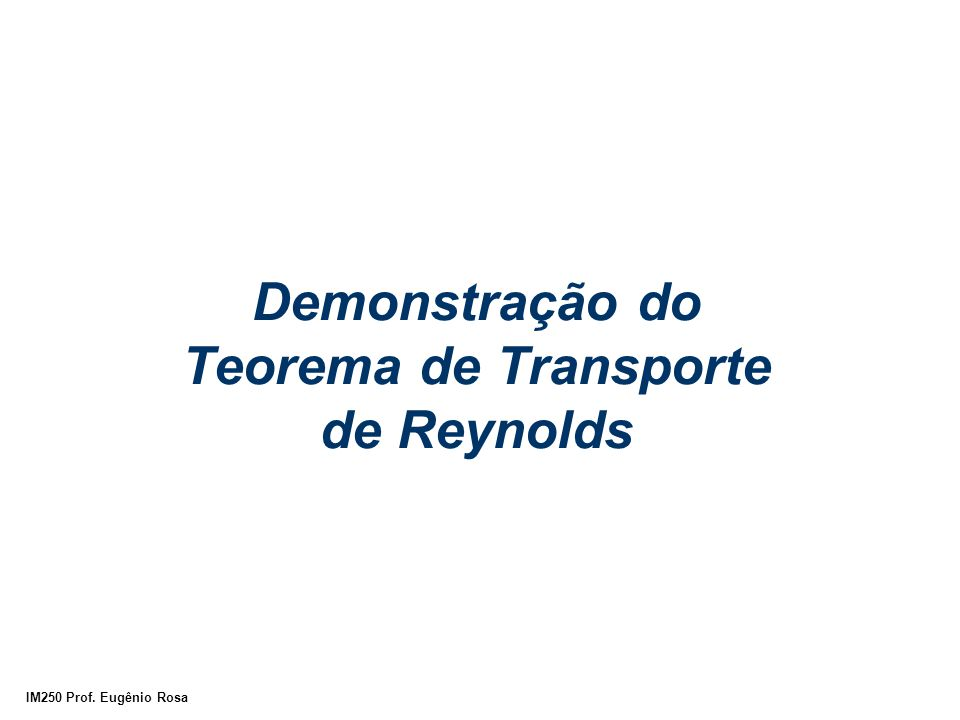 Demonstração do Teorema de Transporte de Reynolds