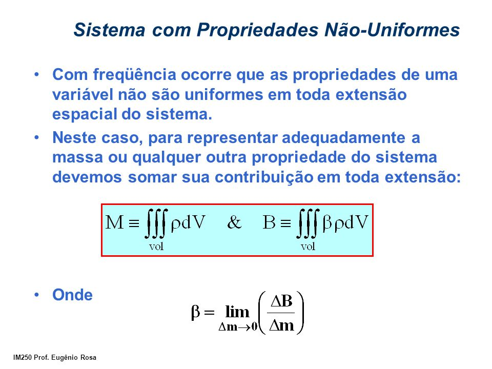 Sistema com Propriedades Não-Uniformes