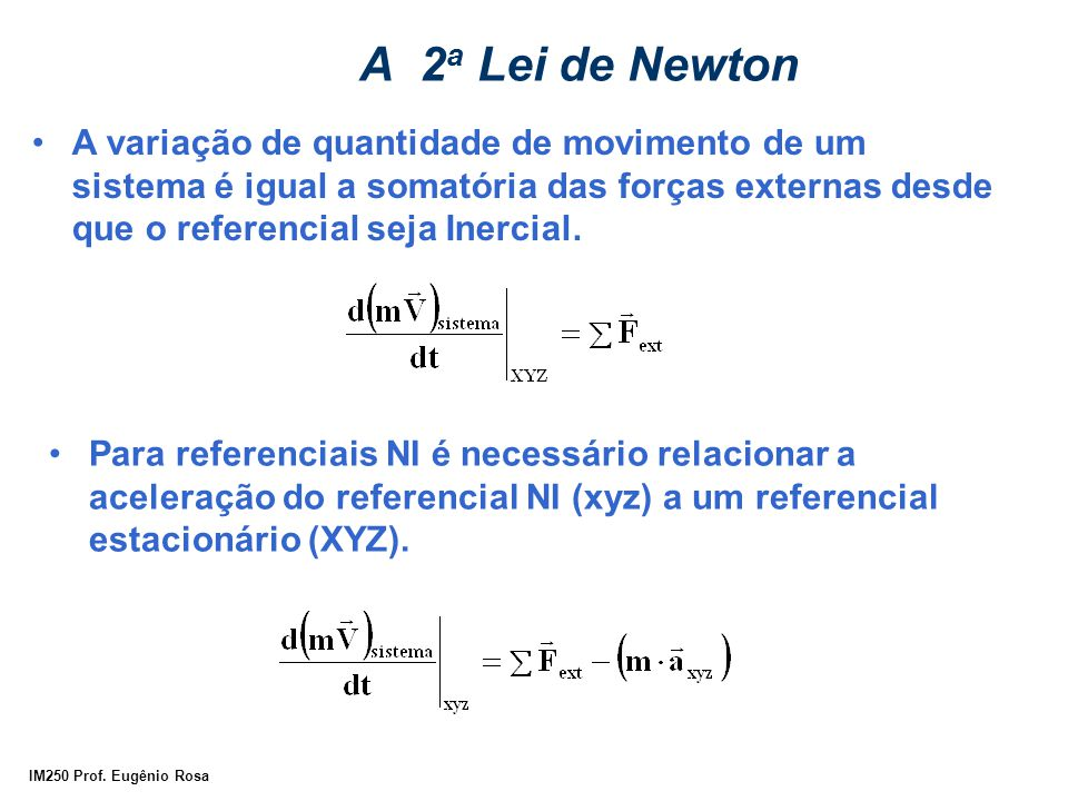 A 2a Lei de Newton