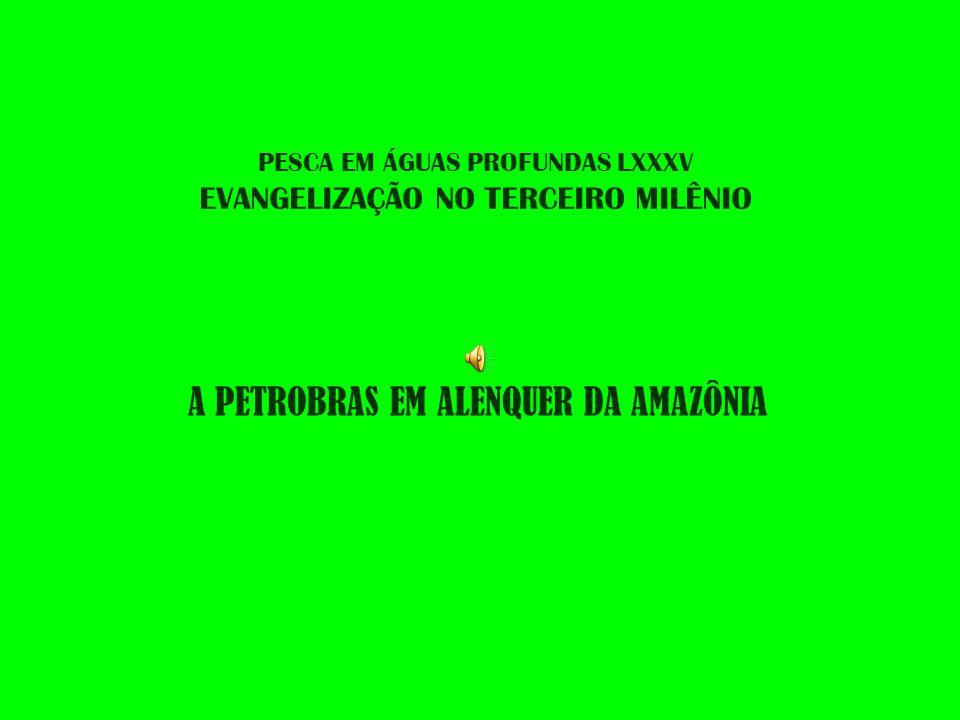 PESCA EM ÁGUAS PROFUNDAS LXXXV EVANGELIZAÇÃO NO TERCEIRO MILÊNIO