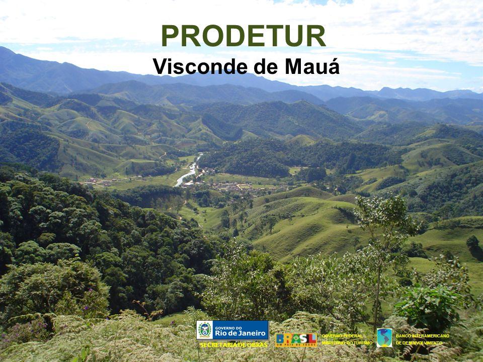PRODETUR Visconde de Mauá SECRETARIA DE OBRAS
