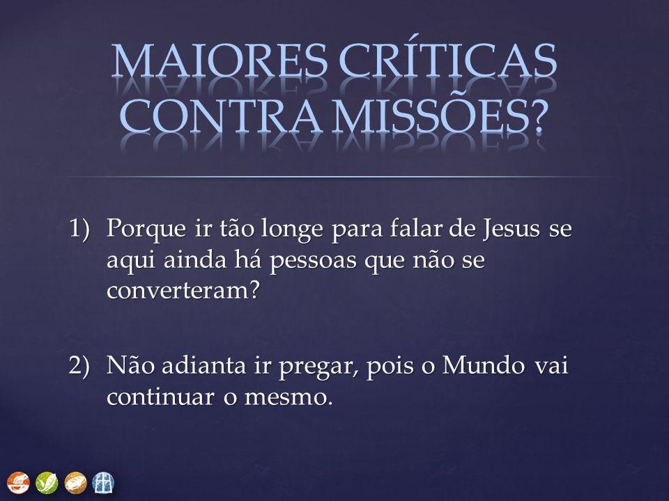 MAIORES CRÍTICAS CONTRA missões
