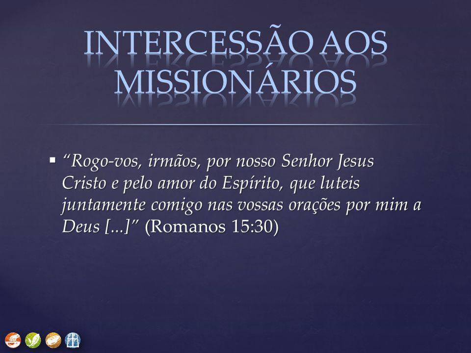 INTERCESSÃO AOS Missionários