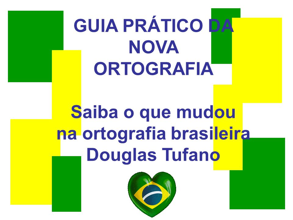 na ortografia brasileira