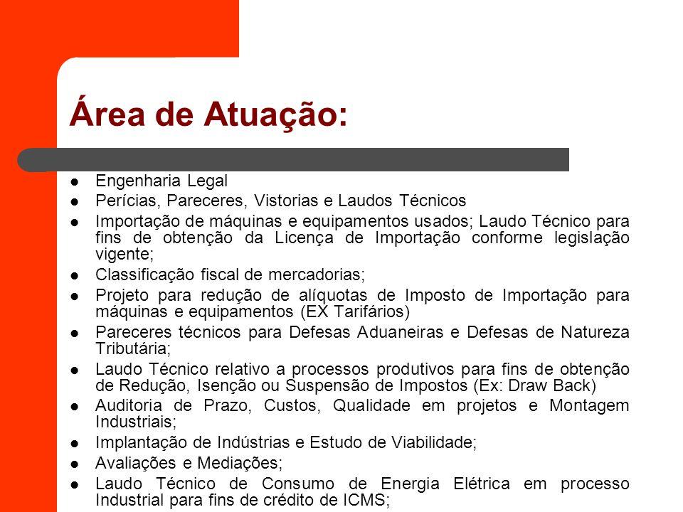 Área de Atuação: Engenharia Legal