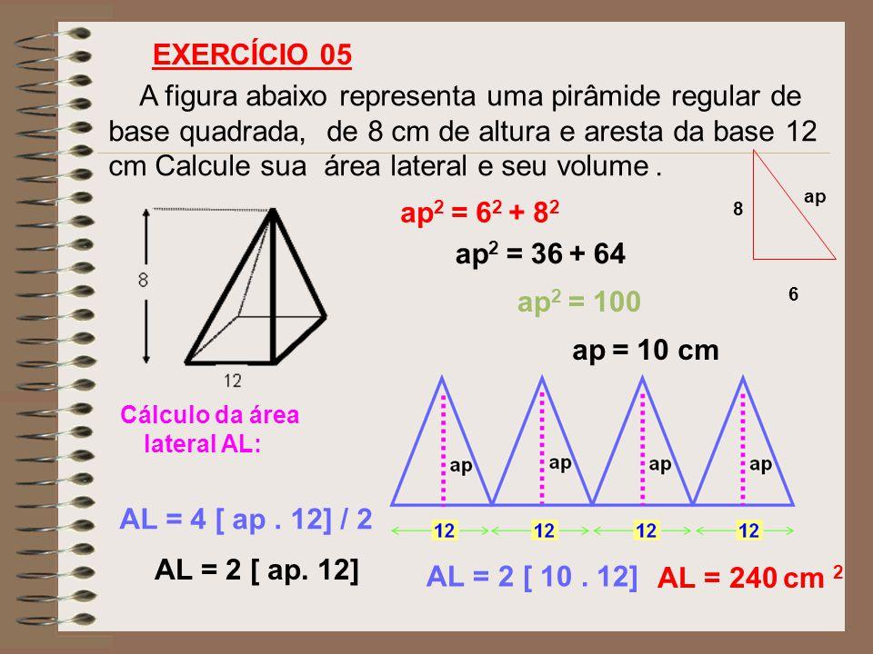 Cálculo da área lateral AL:
