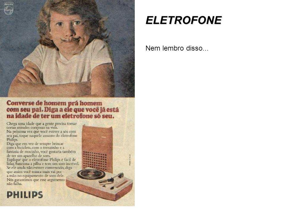 ELETROFONE Nem lembro disso...