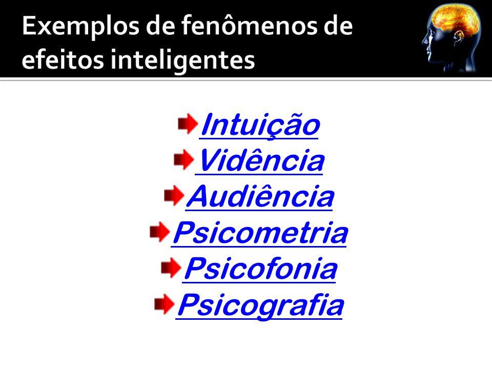 Exemplos de fenômenos de efeitos inteligentes