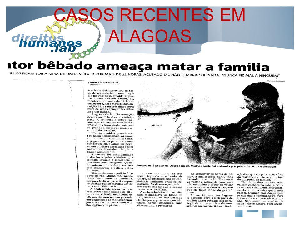 CASOS RECENTES EM ALAGOAS