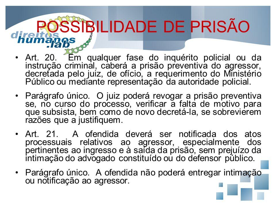 POSSIBILIDADE DE PRISÃO