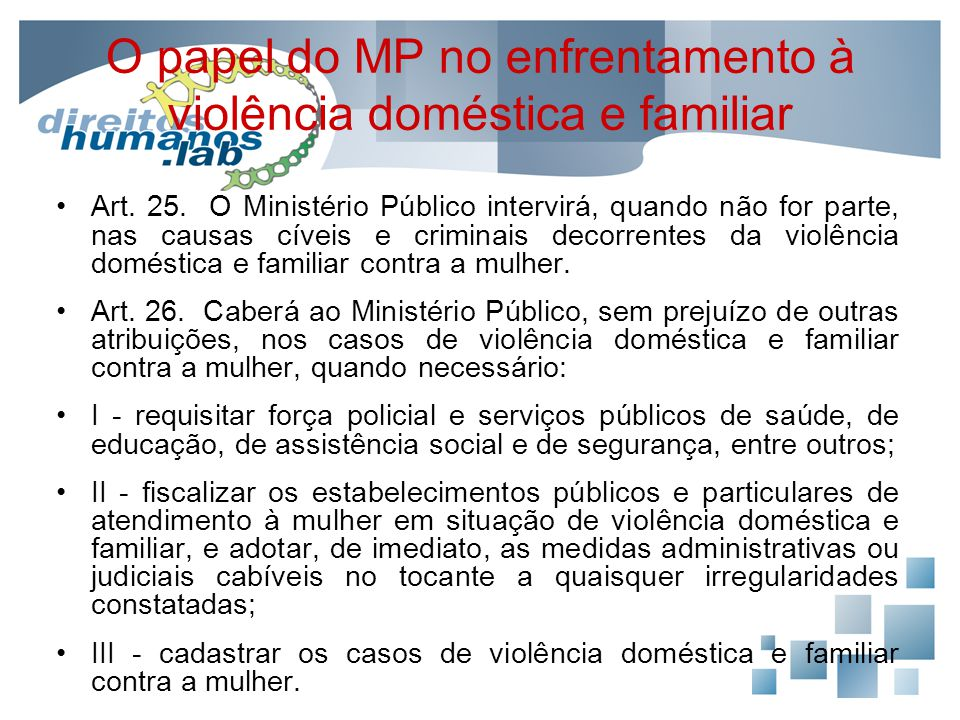 O papel do MP no enfrentamento à violência doméstica e familiar