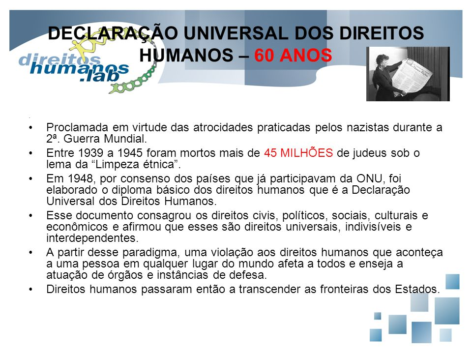 DECLARAÇÃO UNIVERSAL DOS DIREITOS HUMANOS – 60 ANOS