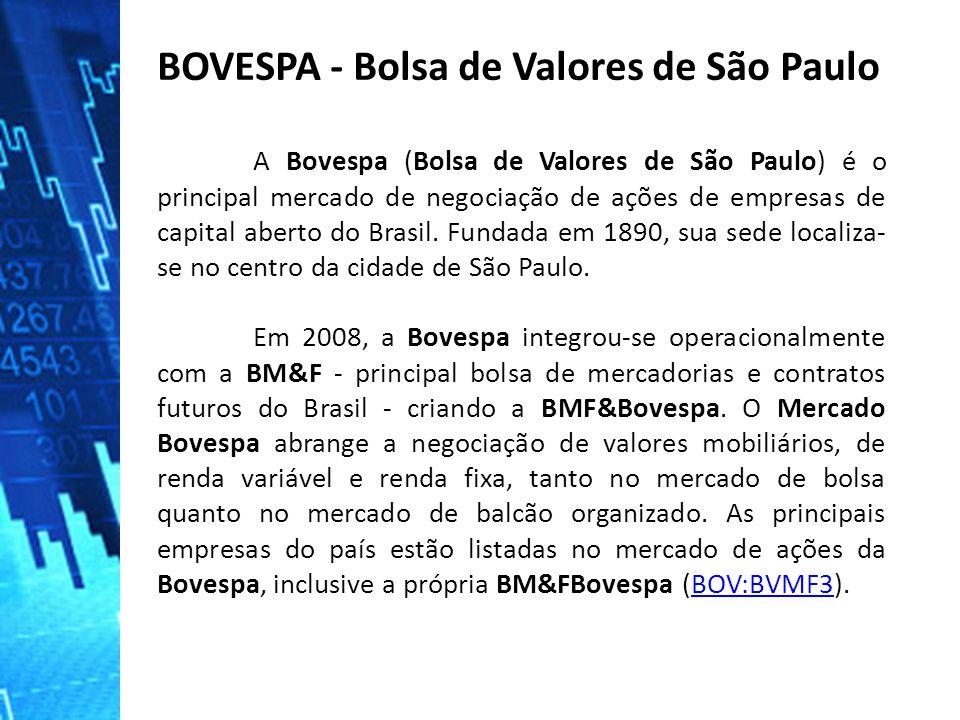 BOVESPA - Bolsa de Valores de São Paulo