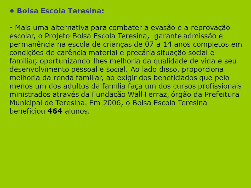 • Bolsa Escola Teresina: