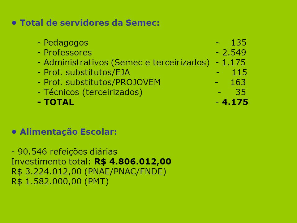• Total de servidores da Semec: