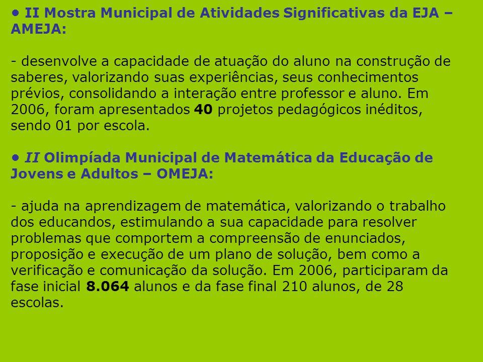 • II Mostra Municipal de Atividades Significativas da EJA – AMEJA: