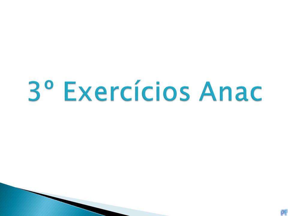 3º Exercícios Anac