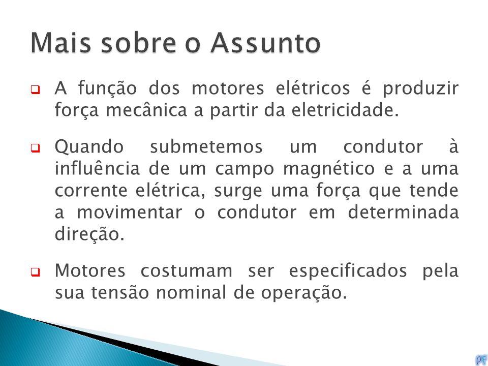 Mais sobre o Assunto A função dos motores elétricos é produzir força mecânica a partir da eletricidade.