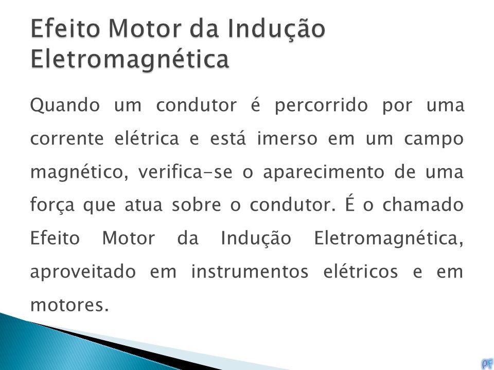 Efeito Motor da Indução Eletromagnética