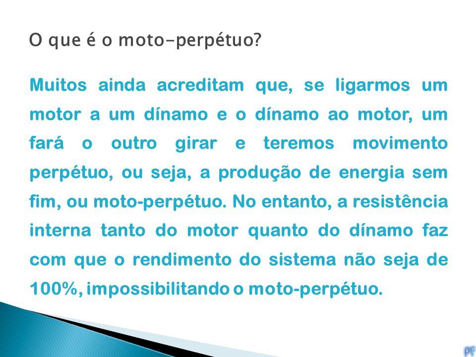 O que é o moto-perpétuo