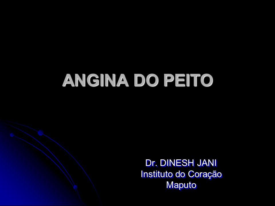 Dr. DINESH JANI Instituto do Coração Maputo