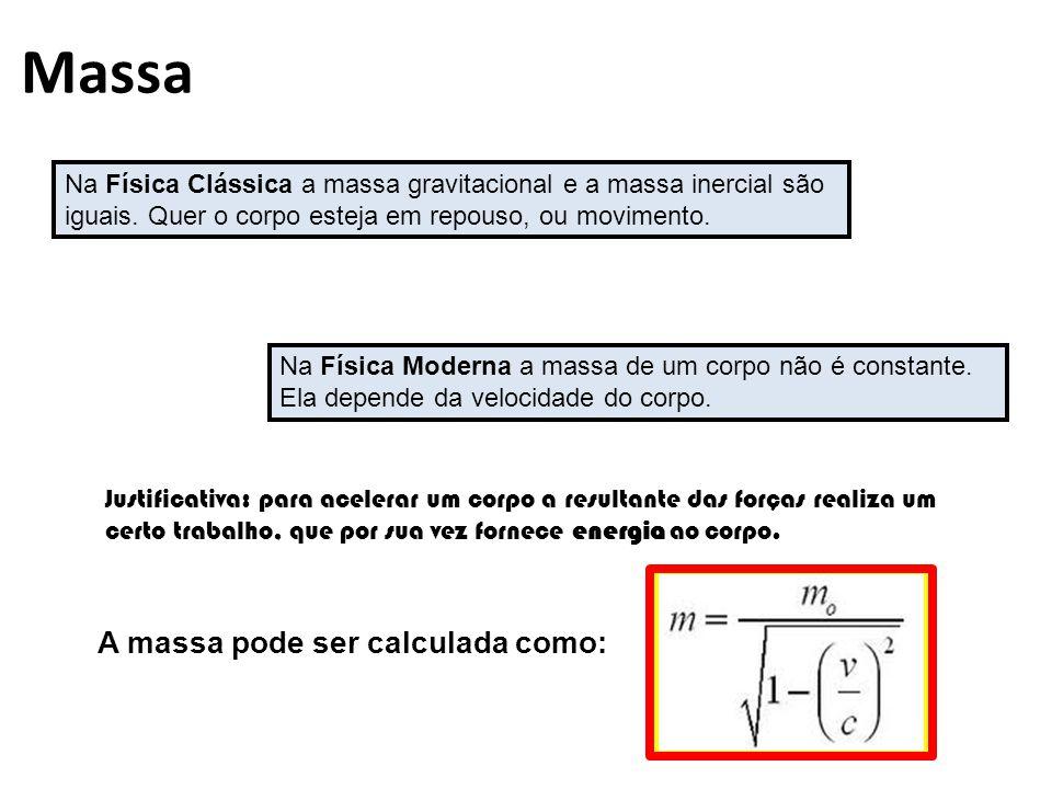 Massa A massa pode ser calculada como: