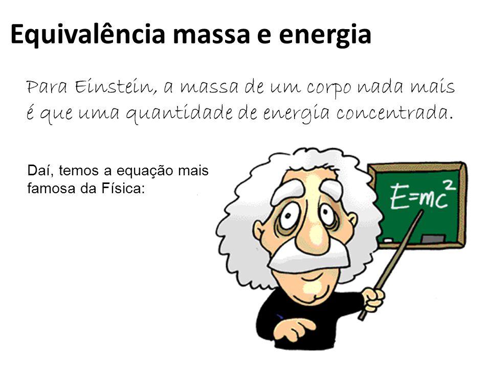 Equivalência massa e energia