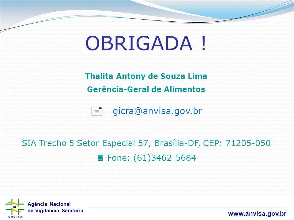Thalita Antony de Souza Lima Gerência-Geral de Alimentos