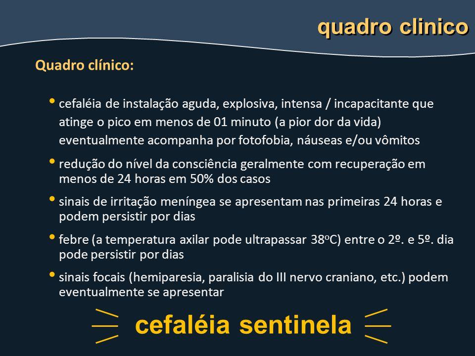 cefaléia sentinela quadro clinico Quadro clínico: