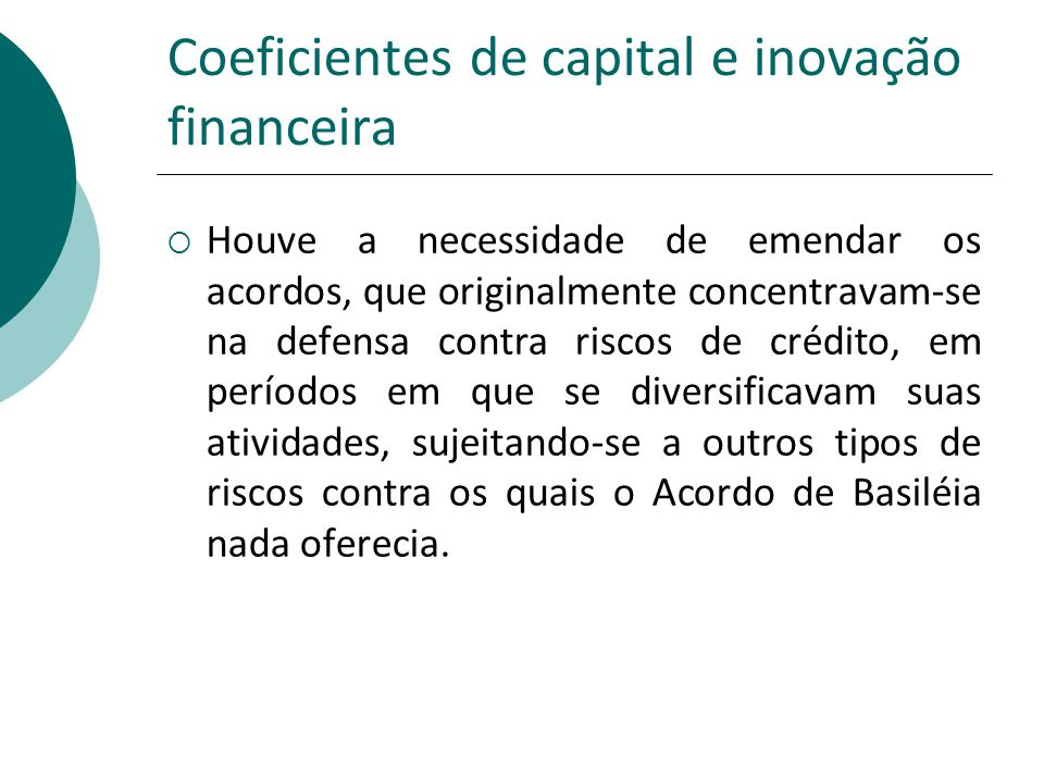 Coeficientes de capital e inovação financeira