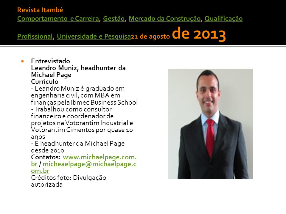 Revista Itambé Comportamento e Carreira, Gestão, Mercado da Construção, Qualificação Profissional, Universidade e Pesquisa21 de agosto de 2013